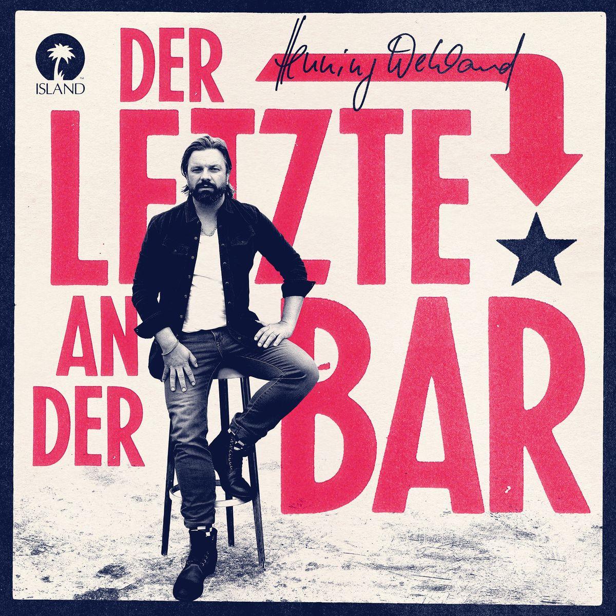 Der Letzte An Der Bar von Wehland,Henning - CD jetzt im Henning Wehland Shop